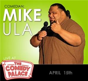 Headliner Mike Ula!